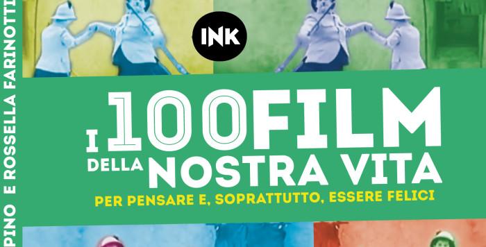 I 100 FILM DELLA NOSTRA VITA